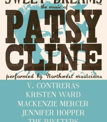 Sweet Dreams, The Music of Patsy Cline with V. Contreras, Kristen Ward, Mackenzie Mercer, Jennifer Hopper, and The Riveters